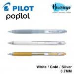 Pilot Pop'lol Poplol Retractable Colour Gel Pen 0.7MM - White / Gold / Silver [Per Pcs]