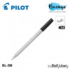 Pilot Ball Liner Pen BL-5M 0.8MM - Black